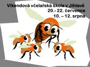 Víkendová včel. škola v Jihlavě červenec/srpen